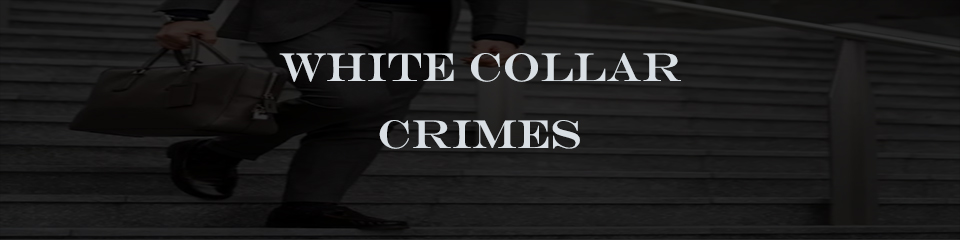 white collar crimes